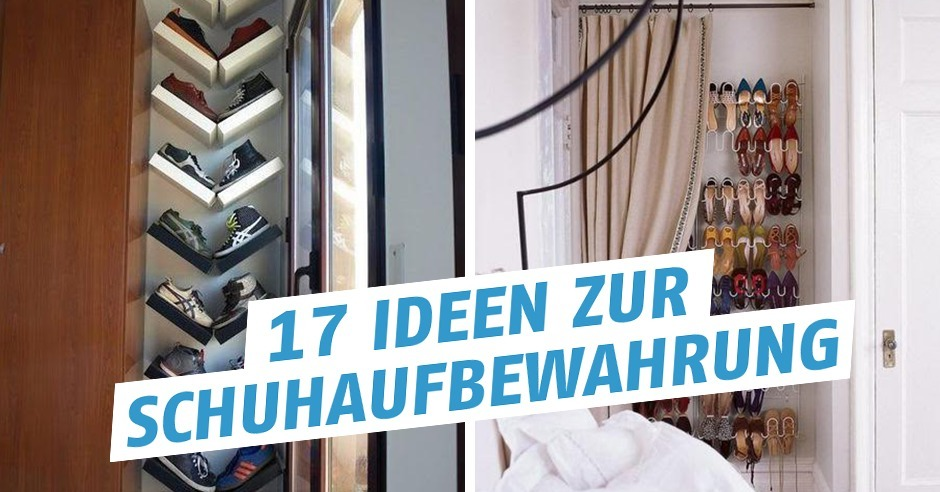 17 Ideen Zur Schuhaufbewahrung