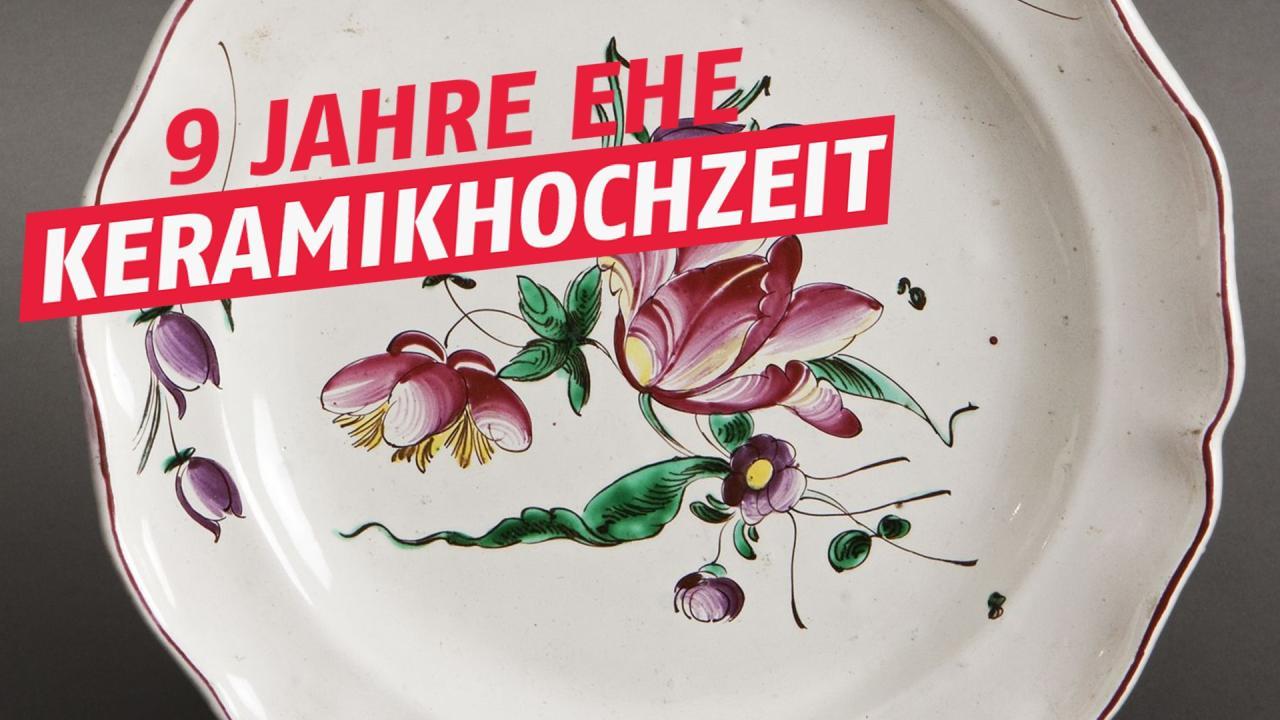 9 Hochzeitstag Keramikhochzeit Geschenkidee Feier Bedeutung