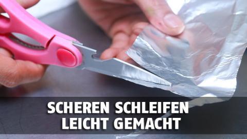 Schneidet eure Schere nicht mehr? Einfaches Aluminiumpapier kann das ändern!
