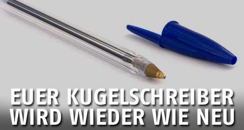 Tipp: Einen Kugelschreiber reparieren, der nicht mehr funktioniert